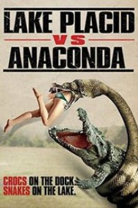 Watch Lake Placid vs. Anaconda Online Free in HD