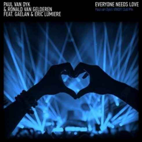 Paul Van Dyk and Roland Van Gelderen feat. Gaelan and Eric Lumiere Everyone Needs Love (Extended)