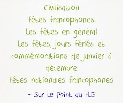 http://www.lepointdufle.net/p/fetes_francophones.htm