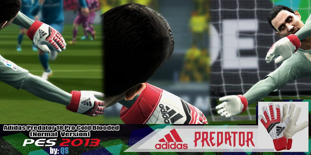 PES 2013 GK Gloves (Adidas Predator 18 Pro Cold Blooded) by QS