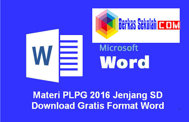 Download Materi PLPG 2016 Jenjang SD Download Gratis Format Word