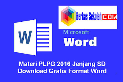 Materi PLPG 2016 Jenjang SD Download Gratis Format Word