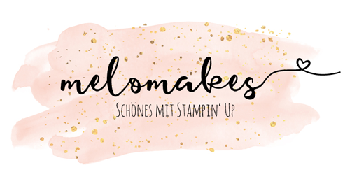 Melo Makes kreativ mit Stampin´Up
