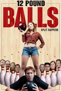 12 Pound Balls Poster