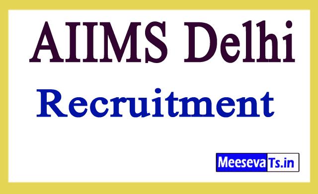 All India Institute of Medical Sciences Delhi AIIMS Delhi Recruitment