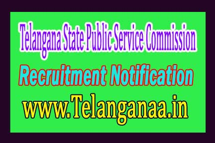 TSPSC (Telangana State Public Service Commission) Recruitment Notification 2016
