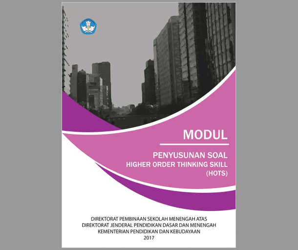 Modul Penyusunan Soal Higher Order Thinking Skills (HOTS)