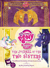 My Little Pony The Journal of the Two Sisters Books