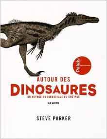 autour des dinosaures, Steve Parker