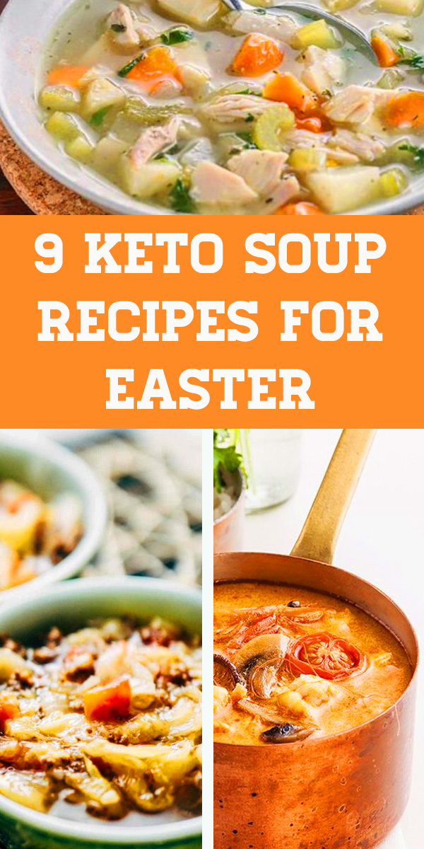 9 Keto soup recipes for dinner in easter day to stay in ketosis for the ketogenic diet. Low carb soup recipes for you to enjoy. Keto recipes easy, Keto broccoli cheese soup, Keto chicken soup, Keto tomato soup #easter #dinner #soup #ketosoup #ketogenic #ketodiet #keto #souprecipe #dinnerrecipes #easterdinner #easterdinnerideas #lowcarb