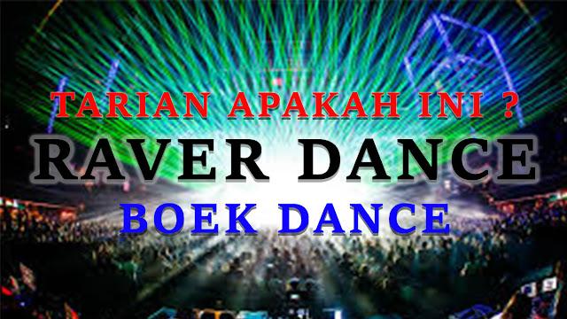RAVER DANCE MALAYSIA