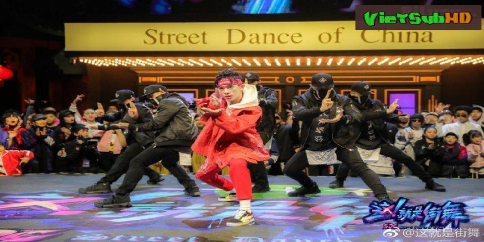 Phim Đây Chính Là Nhảy Đường Phố Tập 10 VietSub HD | Street Dance of China 2018