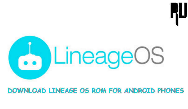download-lineage-rom-for-any-android-device