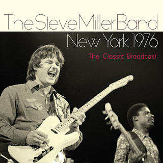 Steve Miller Band's New York 1976: The Classic Broadcast