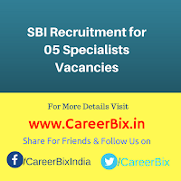 SBI Recruitment for 05 Specialists Vacancies