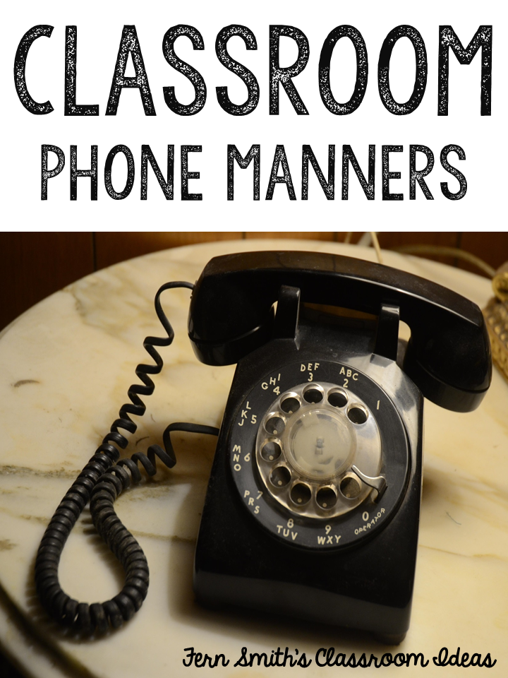 Fern Smith's Classroom Ideas Tuesday Teacher Tips: Classroom Phone Manners and a Freebie!