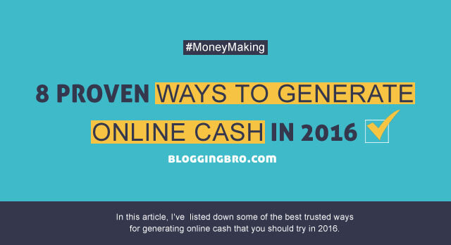 Proven-Ways-to-Generate-Online-Cash-in-2016
