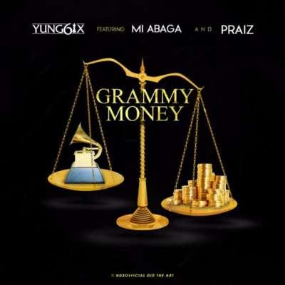 Yung6ix – Grammy Money ft. M.I & Praiz [New Song]—Mp3made.com.ng
