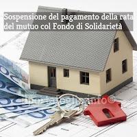 Requisiti di accesso al Fondo di Solidarietà per Sospensione Mutuo Casa