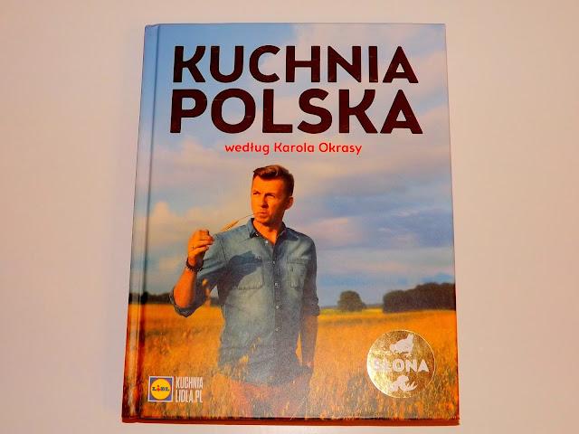 Recenzja książki Lidl Kuchnia Polska wg. Karola Okrasy.