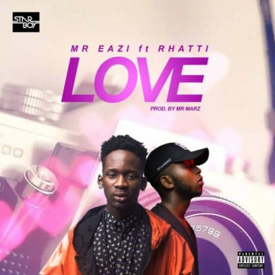 Mr Eazi Ft. Rhatti – Love (Mp3 Music)