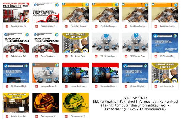 Buku SMK K13 Bidang Keahlian Teknologi Informasi dan Komunikasi (Teknik Komputer dan Informatika, Teknik Broadcasting, Teknik Telekomunikasi)