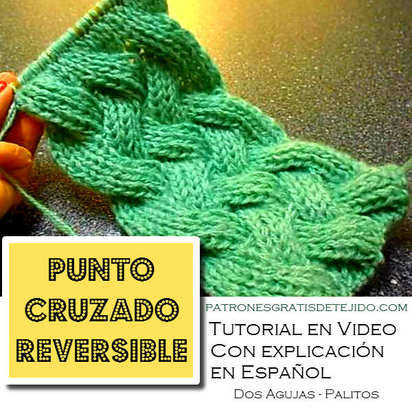 video tutorial de punto cruzado reversible tricot
