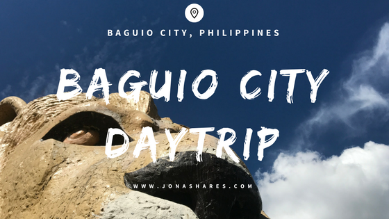 Baguio City Day Trip