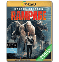 RAMPAGE: DEVASTACIÓN (2018) 4K 2160P HDR MKV ESPAÑOL LATINO