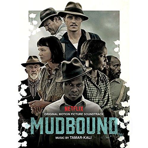 Coco Original Motion Picture Soundtrack Various Artists: New Soundtracks: MUDBOUND (Tamar-Kali)