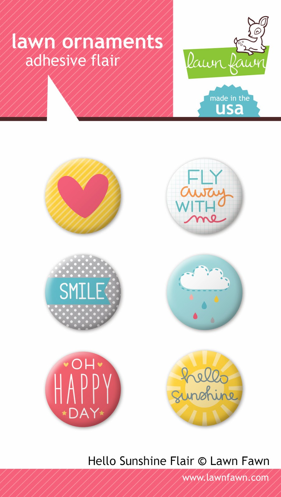 http://www.lawnfawn.com/collections/new-products/products/hello-sunshine-adhesive-flair