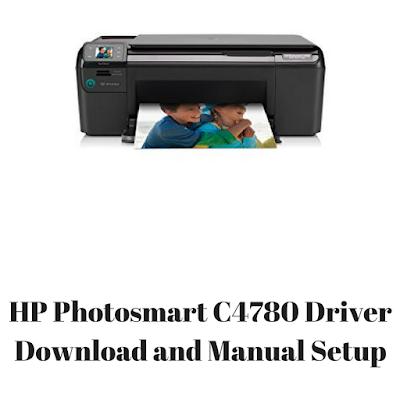 HP Photosmart C4780 Driver Download and Manual Setup