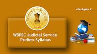 WBPSC Judicial Service Prelims Syllabus