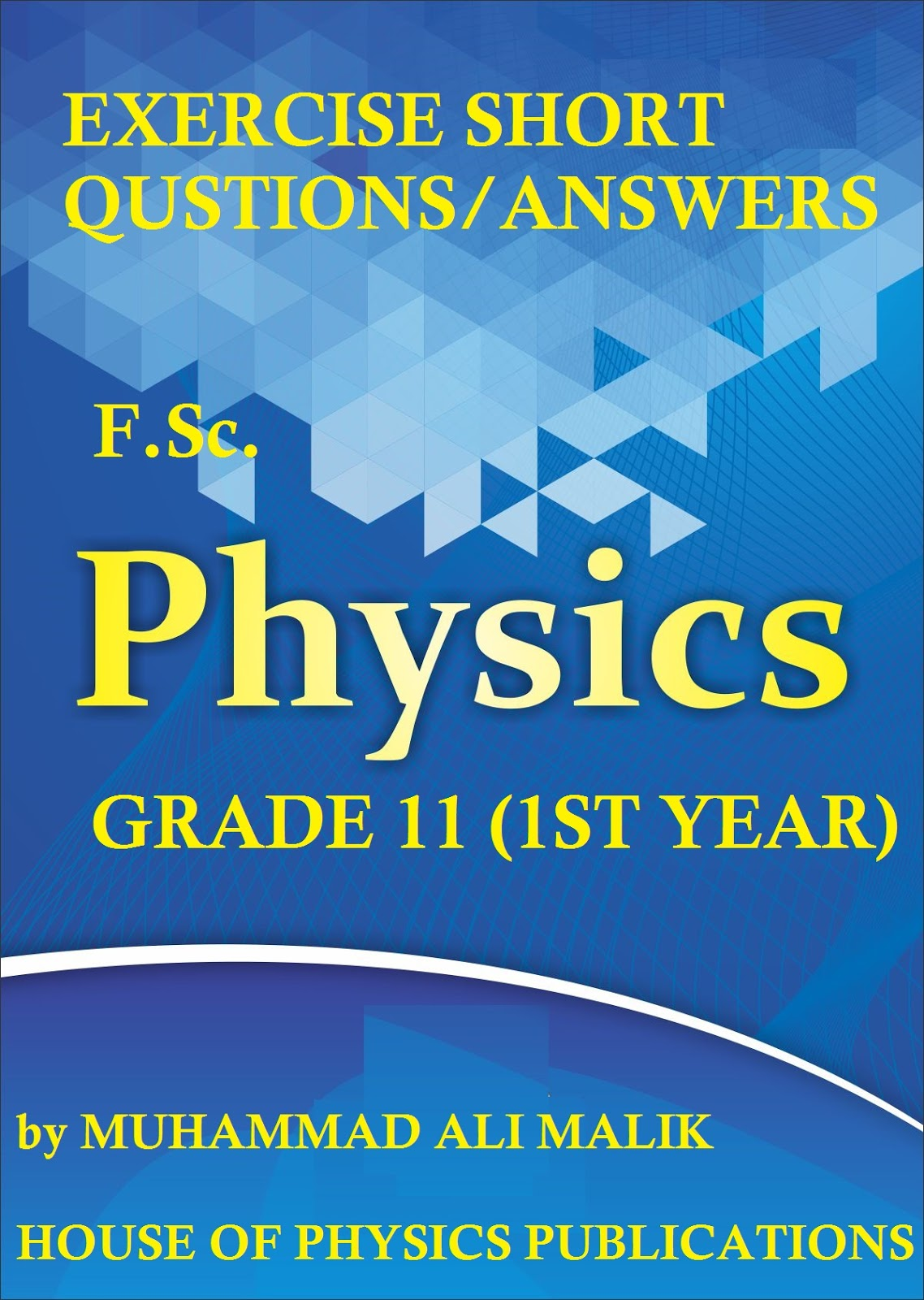 Exercise Short Questions, F Sc  Physics (1st Year), FREE