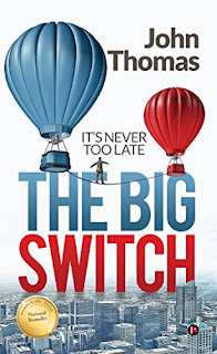 Download free The Big Switch: : It's never too late by John Thomas book pdf