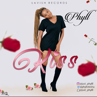 MUSIC: Phyll - Kiss