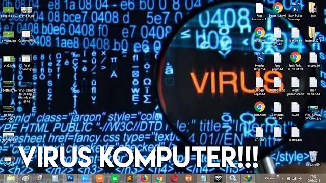 Bisa jadi komputermu terkena virus atau malware