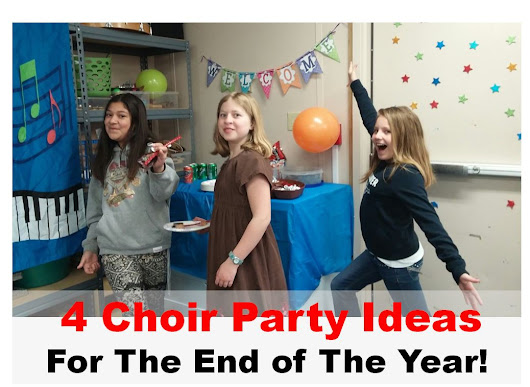 4 Fun Choir Party Ideas For The End of The Year!