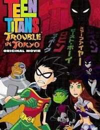 Teen Titans: Trouble In Tokyo | Bmovies
