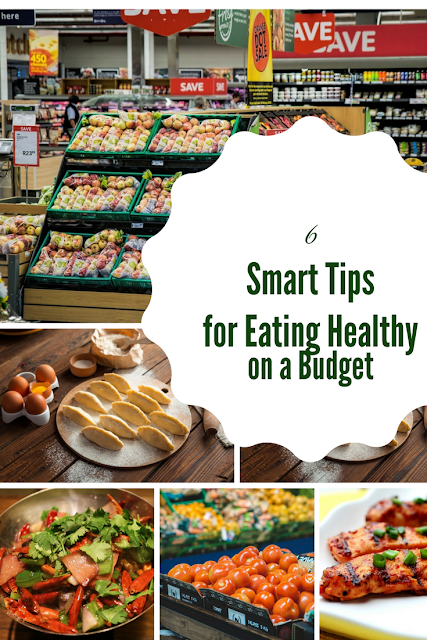 6 Smart Tips for Eating Healthy on a Super Tight Budget