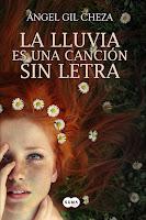 """Portada del libro """"La lluvia es una canción sin letra"""", de Ángel Gil Cheza"""