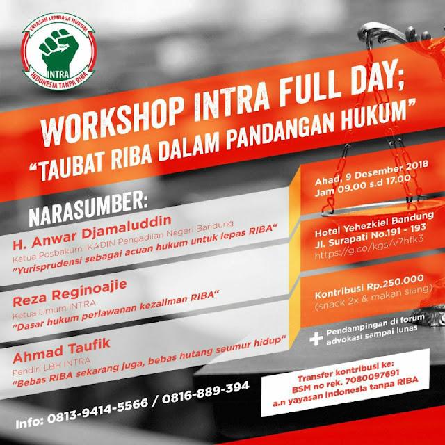 Workshop Intra Full Day - Taubat Riba Dalam Pandangan Hukum