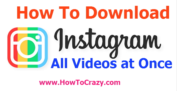 Download All Instagram Videos on iPhone & Android at Single Click