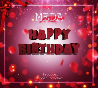 Meda – Happy Birthday