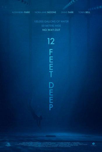 12 Feet Deep (2017) 12 ฟุตดิ่งลึกสระนรก