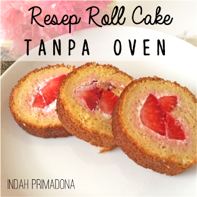 resep, roll cake, tanpa oven, cooking, strawberry