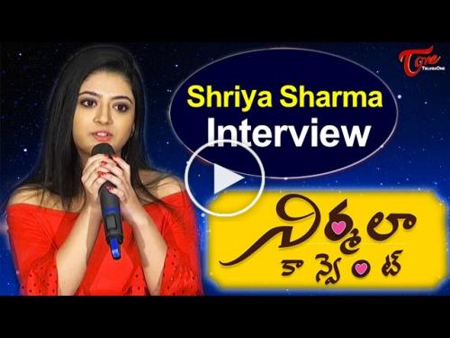 Shriya Sharma Interview About Nirmala Convent Movie