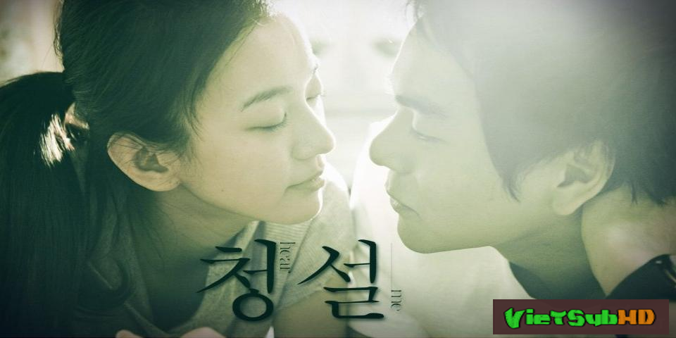 Phim Nghe Nói VietSub HD | Hear Me 2009