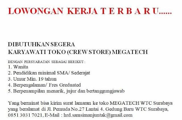 Lowongan Kerja Karyawati Toko Megatech Surabaya