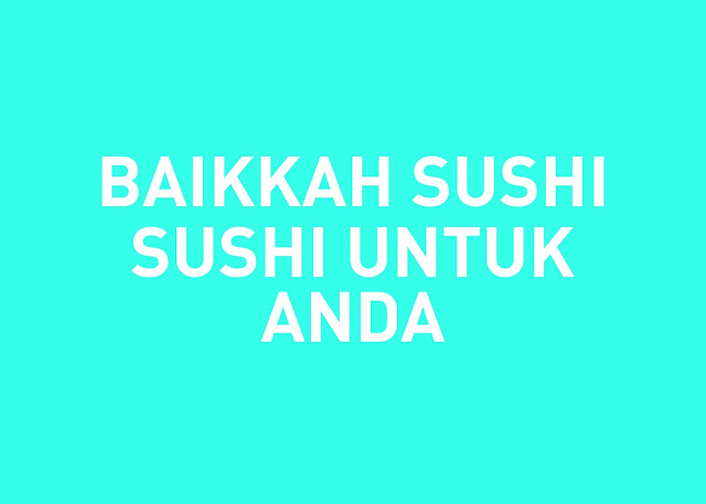 baikkah sushi untuk diri dan kesihatan